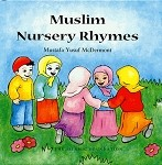 Muslim Nursery Rhymes (with CD!) - [Mustafa Yusuf McDermontt]