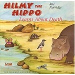 Hilmy the Hippo - Learns About Death