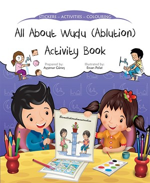 All About Wudu [Ablution] Activity Book