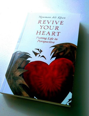 Revive Your Heart: Putting Life in Perspective [Nouman Ali Khan]
