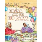 An Eid Story: Husna and The Eid Party (HB)