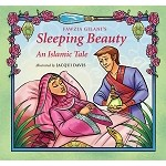 Sleeping Beauty: An Islamic Tale (HB)