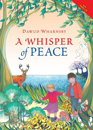A Whisper of Peace (Book & CD) - [Dawud Wharnsby]