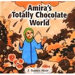 Amira's Totally Chocolate World (HB) - [J. Samia Mair]