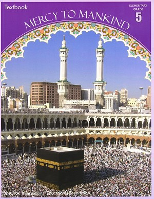 Mercy to Mankind: Life in Makkah (Text Book)