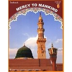 Mercy to Mankind: Life in Madinah (Text Book)