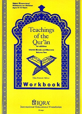 Teachings of the Quran for Children (Volume 2) - Workbook