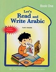 Let's Read and Write Arabic (Book 1)