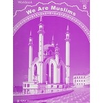 We Are Muslims Workbook Grade Five