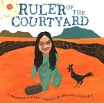 Ruler of the Courtyard [Rukhsana Khan]