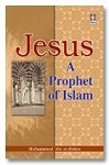 Jesus: Prophet of Islam (1st Edition)
