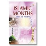 Islamic Months: Merits and Precepts [Taqi Usmani]