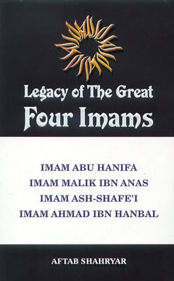 Legacy of the Great Four Imams [Aftab Shahryar]