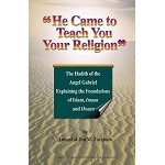 He Came to Teach You Your Religion [Jamaal al-Din Zarabozo]
