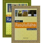 Life of Rasulullah: Makkah and Madinah Period, 2 book set