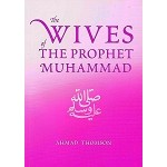 The Wives of the Prophet Muhammad (sas)