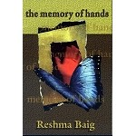 The Memory of Hands [Reshma Baig]