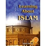 Learning About Islam [Yahiya Emerick]