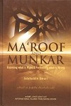 Maroof and Munkar: Enjoining what is right and Forbidding what is wrong