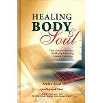 Healing Body & Soul: Your Guide to Holistic Wellbeing Following Islamic Teachings (HB)