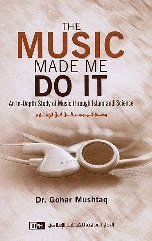 The Music Made Me Do It [Dr. Gohar Mushtaq] - HB