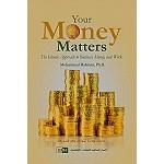 Your Money Matters: the Islamic Approach to Business Money, and Work.
