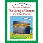 The Spring of Zamzam and Other Stories [Activity Book]