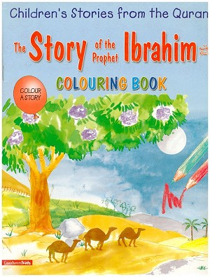 The Story of Prophet Ibrahim (Coloring Book)