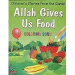 Allah Gives Us Food (Coloring Book)