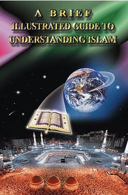 A Brief Illustrated Guide to Understanding Islam [15-pack]