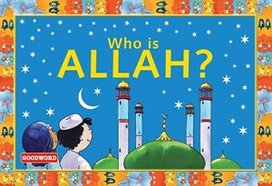 Who is Allah? [Salmah Umm Zainab]