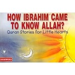 How Ibrahim Came to Know Allah?