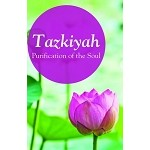 Tazkiyah: Purification of the Soul