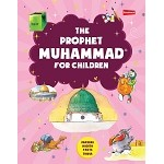 The Prophet Muhammad for Children