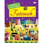 Fatimah: Daughter of the Prophet