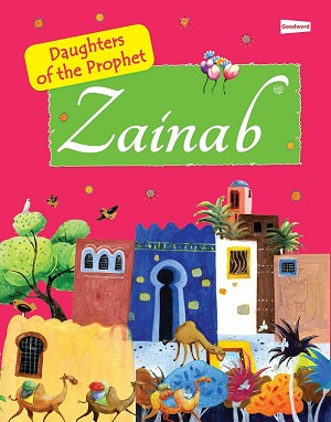 Zainab: Daughter of the Prophet