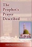 The Prophet's Prayer Described
