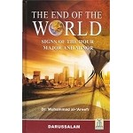 The End of the World: Signs of the Hour, Major and Minor