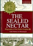 The Sealed Nectar: Biography of the Noble Prophet (Deluxe Edition) - [Al-Mubarakpuri]