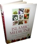 Islamic Medicine: The Key to a Better Life (HB)