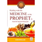 Healing with the Medicine Of The Prophet [Imam Ibn Qayyim Al-Jauziyah]