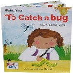 To Catch A Bug (Kids Will Be Kids)