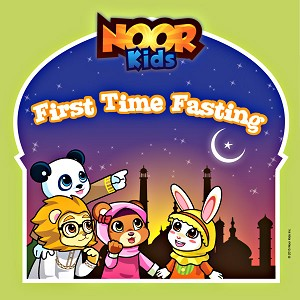 Noor Kids - First Time Fasting