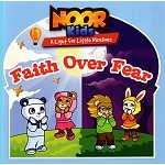 Noor Kids - Faith Over Fear