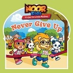 Noor Kids - Never Give Up