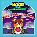 Noor Kids - Being Big-Hearted