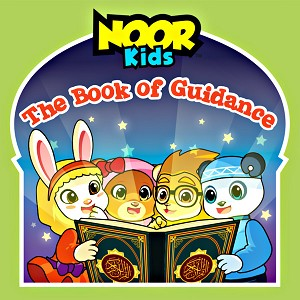 Noor Kids - The Book of Guidance