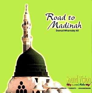Road to Madinah (CD) - [Dawud Wharnsby]