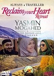 Reclaim Your Heart Retreat DVD (Yasmin Mogahed)