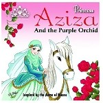Princess Aziza and the Purple Orchid